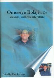 Cover of: Omoseye Bolaji...On awards, authors, literature