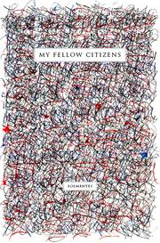 Cover of: My Fellow Citizens: The inaugural address given by  President Barack Obama on  20 January 2009