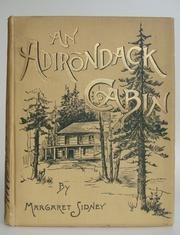 Cover of: An Adirondack Cabin: A Family Story Telling of Journeyings by Lake and ..