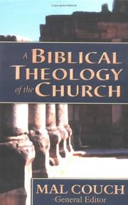Cover of: Biblical Theology of the Church, A | Mal Couch
