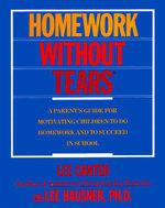 Cover of: Lee Canter's homework without tears by Lee Canter