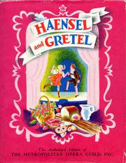 Cover of: Haensel and Gretel: the story of Humperdinck's opera.