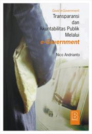 Cover of: Good e-government: transparansi dan akuntabilitas publik melalui e-government