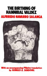 Cover of: The birthing of Hannibal Valdez by Alfrredo Navarro Salanga