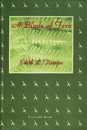 Cover of: A blade of fern: a novel about the Philippines
