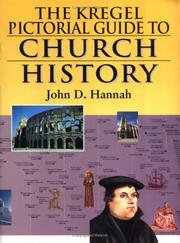 Cover of: Kregel Pictorial Guide to Church History, Volume 1