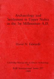 Cover of: Archaeology and settlement in Upper Nubia in the 1st millennium A.D