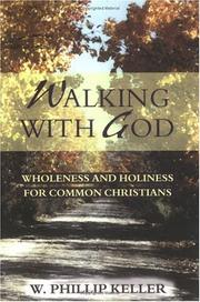 Cover of: Walking with God: wholeness and holiness for the common Christians