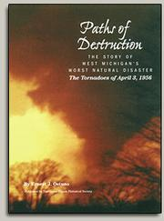 Cover of: Paths of destruction: the story of West Michigan's worst natural disaster, the tornadoes of April 3, 1956