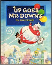 Cover of: Up goes Mr. Downs