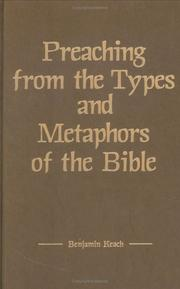 Cover of: Preaching from the types and metaphors of the Bible