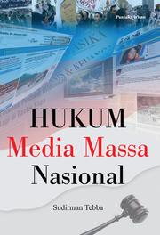 Cover of: Hukum media massa nasional by Sudirman Tebba