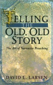 Cover of: Telling the old, old story
