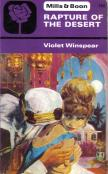 Cover of: Rapture of the desert. | Violet Winspear