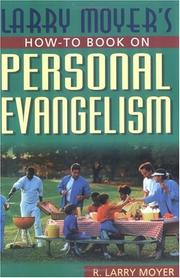 Cover of: Larry Moyer's how-to book on personal evangelism