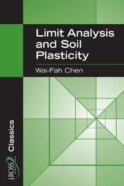 Cover of: Limit analysis and soil plasticity by Wai-Fah Chen