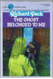 Cover of: The ghost belonged to me | Richard Peck
