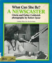 Cover of: What Can She Be? A Newscaster