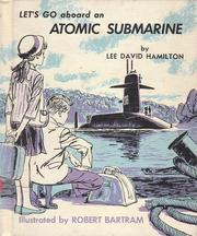 Cover of: Let's Go Aboard an Atomic Submarine