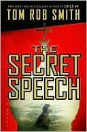 Cover of: The secret speech by Tom Rob Smith
