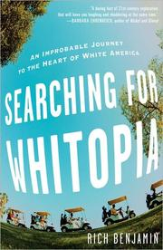 Cover of: Searching for Whitopia: an improbable journey to the heart of white America