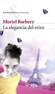 Cover of: La elegancia del erizo |