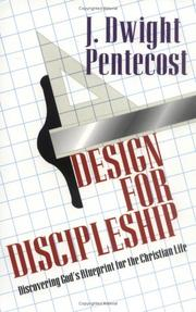 Cover of: Design for discipleship: discovering God's blueprint for the Christian life
