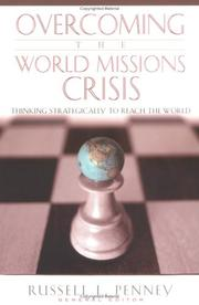 Cover of: Overcoming the World Missions Crisis | Russell L. Penney