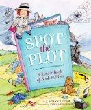 Cover of: Spot the plot: a riddle book of book riddles