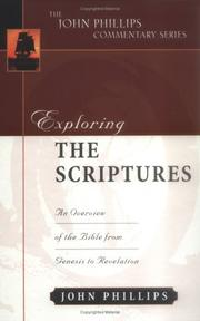 Cover of: Exploring the Scriptures | Phillips, John