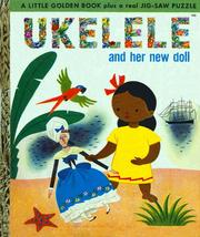 Cover of: Ukelele and Her New Doll | Clara Louise Grant