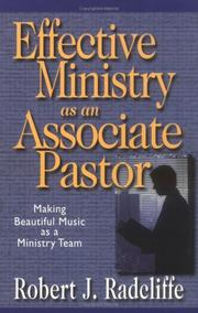 Cover of: Effective ministry as an associate pastor | Robert J. Radcliffe