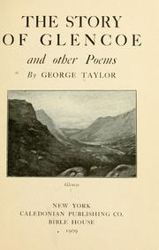 Cover of: story of Glencoe, and other poems | Taylor, George