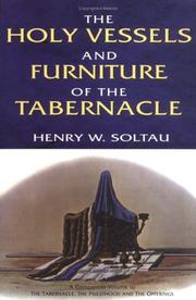 Cover of: Holy Vessels and Furniture of the Tabernacle, The