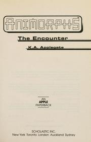 The Encounter by Katherine A. Applegate