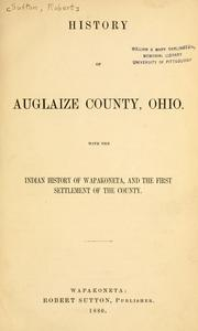 History of Auglaize County, Ohio by Sutton, Robert.