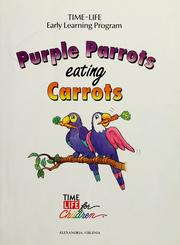 Cover of: Purple parrots eating carrots. |