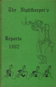 Cover of: The nightkeeper's reports, 1882 by John H. Purves
