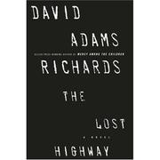 Cover of: lost highway | David Adams Richards