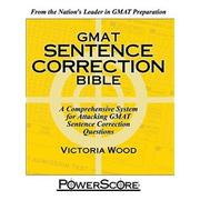 Cover of: The PowerScore GMAT Sentence Correction Bible