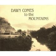 Cover of: Dawn Comes to the Mountains