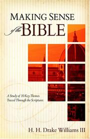 Cover of: Making Sense of the Bible | H. H. Drake Williams III