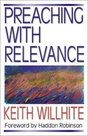 Cover of: Preaching with Relevance | Keith Willhite
