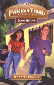 Cover of: Jungle Hideout (Parker Twins, Book 2) (Parker Twins Series, The)