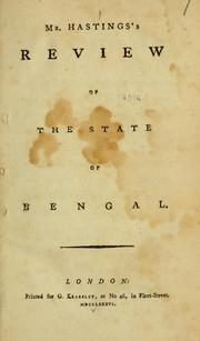 Mr. Hastings's review of the state of Bengal by Hastings, Warren