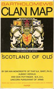 Cover of: Scotland of old: ancient territories of Scottish clans or considerable families, with arms of their chiefs or heads