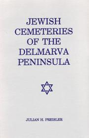 Cover of: Jewish cemeteries of the Delmarva Peninsula: a burial index for Delaware & Maryland's Eastern Shore