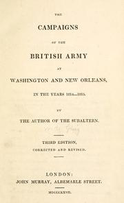 Cover of: The campaigns of the British army at Washington and New Orleans, in the years 1814-1815