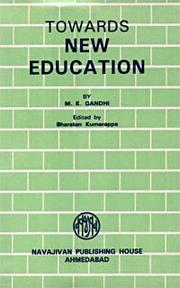 Cover of: The educational philosophy of Mahatma Gandhi