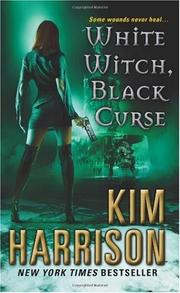 Cover of: White Witch, Black Curse | Kim Harrison